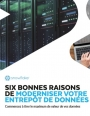 6 raisons d'opter pour un data warehouse dans le Cloud