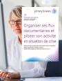 La mise en place d'un PCA pour assurer une bonne gestion documentaire