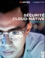 Etat des lieux de la sécurité du cloud et des technologies cloud-native