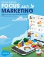 Focus sur le Marketing : rapport sur les dernières tendances et observations