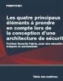 4 éléments clés pour concevoir une architecture de sécurité
