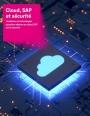 Cloud et SAP : quel mode opératoire pour une migration vers SAP S/4HANA ?