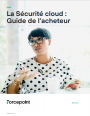 La Sécurité cloud: Guide de l'acheteur