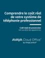 Analyser le coût total de possession de son système téléphonique
