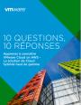 Questions-Réponses : 10 éléments pour choisir sa solution de cloud hybride