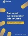 Guide pour une migration vers le Cloud