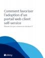 Conseils pour la mise en place d'un portail web client self-service