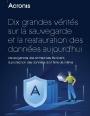 Guide : Comprendre les enjeux de la sauvegarde et de la restauration des données en 10 points