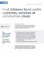 Comment First Citizens Bank a accéléré le time-to-market de ses services tout en améliorant son expérience client