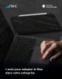 1 mois pour tester le Mac dans votre entreprise
