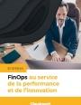 FinOps au service de la performance et de l'innovation