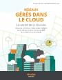 Réseaux gérés dans le cloud : le secret de la réussite