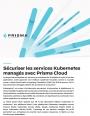 Quelles solutions sont disponibles pour utiliser les services Kubernetes de manière sécurisé ?