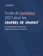 Guide de l'acheteur 2021 pour les centres de contacts