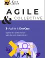Agilité & DevOps : comment opérer le transformation agile de votre organisation ?