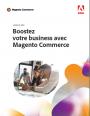 Livre blanc : Mettre à jour votre plateforme e-commerce