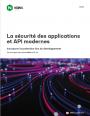 Guide : sécuriser les applications et API modernes