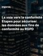 9 étapes pour mettre vos bases de données en compliance avec le RGPD