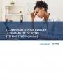 Guide : 5 critères pour évaluer votre système téléphonique
