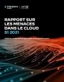 Covid-19 et Cybersécurité : Rapport sur les menaces dans le Cloud