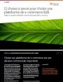 12 questions à se poser lors du choix de sa plateforme de e-commerce B2B