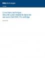 Sécurité cyber-résiliente dans les serveurs Dell EMC PowerEdge