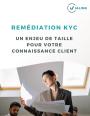 eBook : Les enjeux de la rem�diation KYC (Know Your Customer)