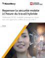 Ebook�: repenser la s�curit� mobile � l'heure du travail hybride