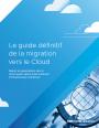 R�ussir sa migration vers le Cloud : suivez le guide !