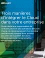La solution de gestion intelligente du Cloud hybride : la meilleure alli�e des �quipes I&O