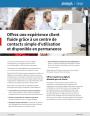 Quelle solution pour un centre de contact simple et disponible en permanence ?