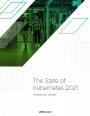 Rapport : Etat des lieux de Kubernetes en 2021
