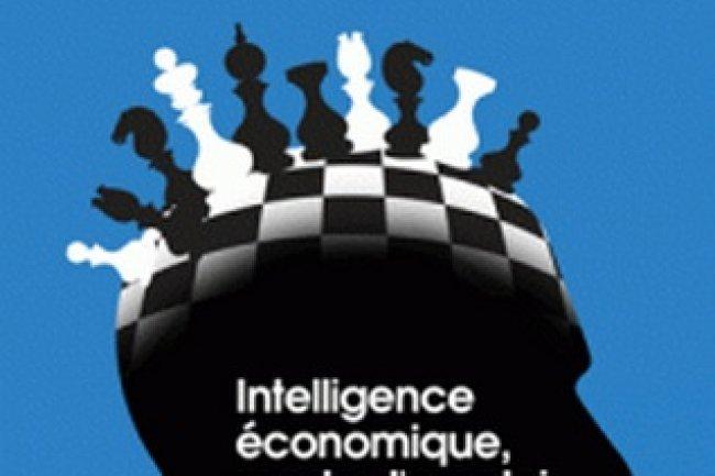 Ne sous-estimez plus l'intelligence �conomique