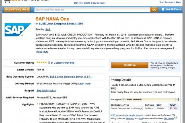 Depuis l'automne 2012, AWS héberge le service SAP HANA One. HP semble vouloir aussi proposer HANA en mode SaaS.