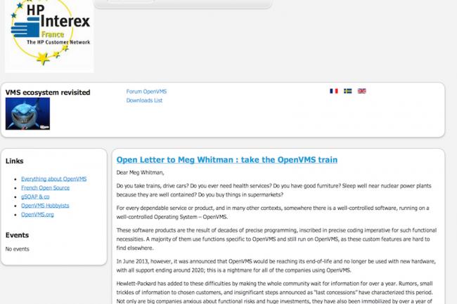 HP-Interex France, un groupe d'utilisateurs d'OpenVMS en France, a adressé une lettre ouverte à Meg Whitman pour assurer l'avenir de la plate-forme.