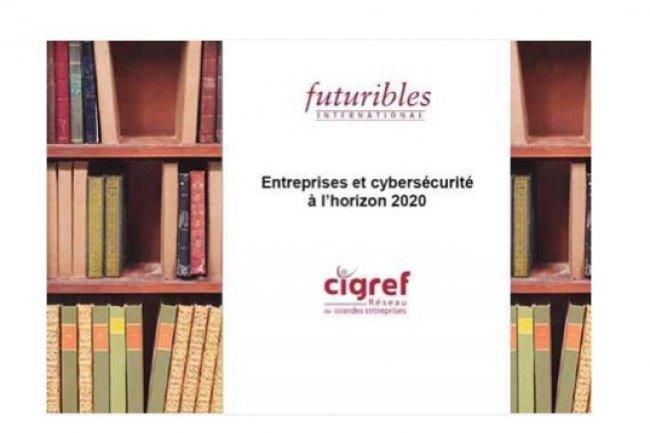 Le Cigref publie une étude réalisée par Futuribles International sur la cybersécurité des entreprises à l'échéance de cinq ans.