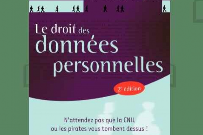 « Le droit des données personnelles » de Fabrice Mattatia vient de paraître aux Editions Eyrolles. (crédit : D.R.)