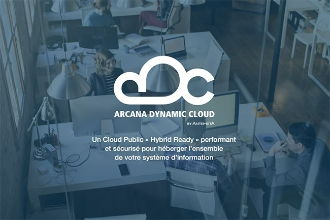 Antemeta affiche son ambition avec Arcana Dynamic Cloud