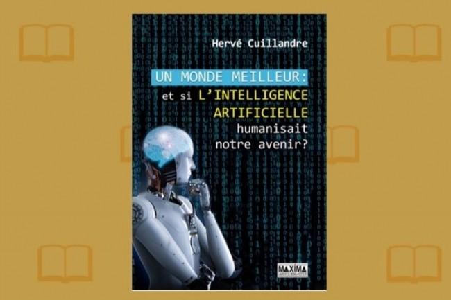 Hervé Cuillandre défend dans « Un monde meilleur » une vision optimiste de l'AI. (crédit : D.R.)