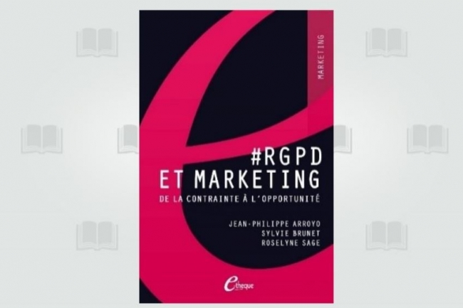 « #RGPD et Marketing » vient d'être publier chez E-theque. (crédit : D.R.)