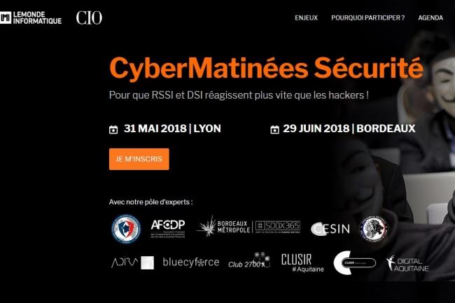 La CyberMatinée Sécurité à Lyon du 31 mai prochain est organisée en partenariat avec l'Adira, le Clusir Rhône-Alpes Auvergne et Club 27001 et celle de  Bordeaux du 29 juin avec Digital Aquitaine, Clusir Aquitaine et Bordeaux Métropole. (crédit : D.R.)