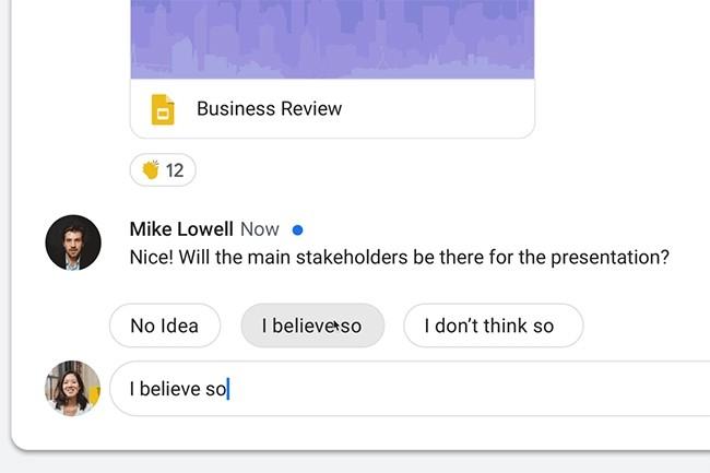 L'une des fonctionnalités IA ajoutées dans la G Suite est Smart Reply, qui a désormais été ajoutée à Hangouts Chat. (Crédit : Google)