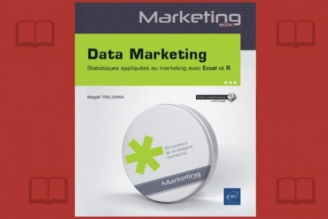 «Data Marketing», de Magali Treholan, vient de paraître aux Editions ENI.
