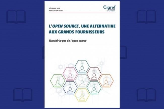 Le Cigref vient de publier son document de référence sur l'adoption de l'Open Source.
