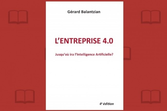 Gérard Balantzian a choisi l'auto-édition pour «L'entreprise 4.0»