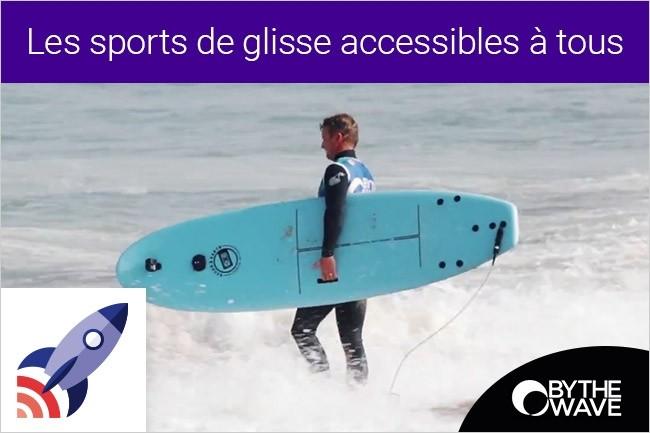 France Entreprise Digital : Découvrez aujourd'hui Les sports de glisse accessibles à tous