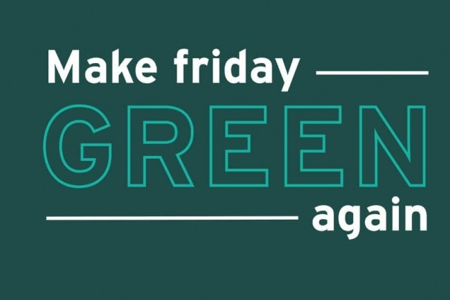 Les mots d'ordre verts anti Black Friday fleurissent online et offline.