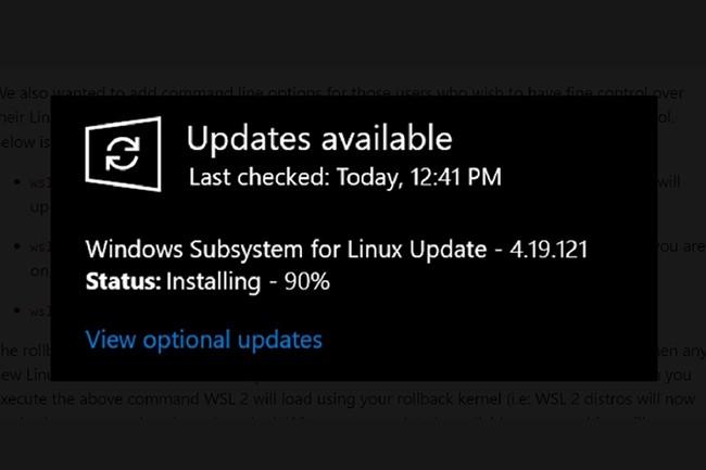 Avec WSL2, les mises à jour du noyau Linux seront gérées par Windows Update et téléchargées automatiquement sur votre PC. (Crédit : Microsoft)