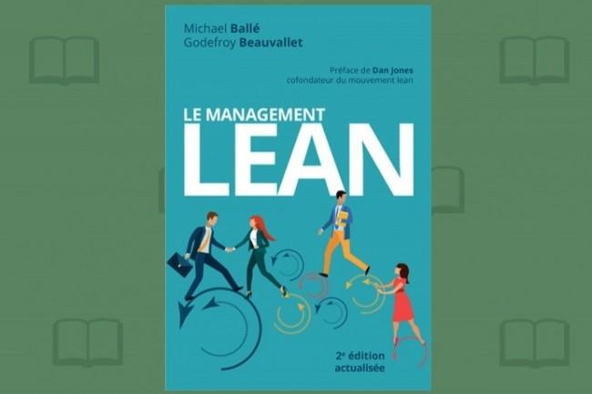 La première et précédente édition de « Le management lean » datait de 2013. Cette seconde était donc bien nécessaire.