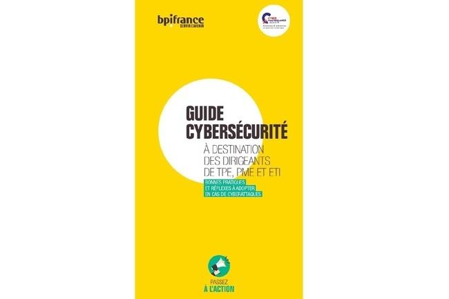 Ce guide pratique, adapt� aux PME et ETI, donne toutes les bases d'une s�curisation de l'environnement informatique en entreprise. (Cr�dit : Bpifrance)